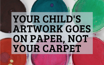 Your Child's Artwork Goes on Paper, Not Your Carpet